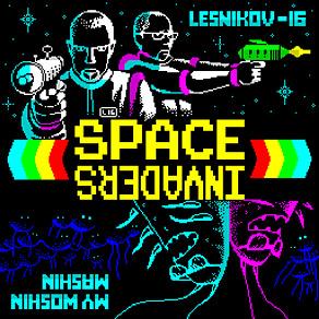 "LESNIKOV-16 & MY WOSHIN MASHIN ""Space Invaders"""